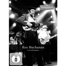Roy Buchanan: Live at Rockpalast, Hamburg 1985, DVD