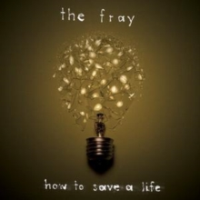 How to Save a Life, CD / Album