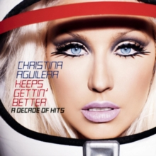 Keeps Gettin' Better: A Decade of Hits, CD / Album