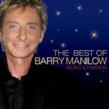 The Best of Barry Manilow: Music and Passion, CD / Album