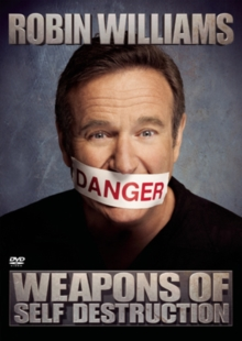 Robin Williams: Weapons of Self Destruction, DVD  DVD
