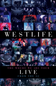 Westlife: The Where We Are Tour - Live at the O2, DVD