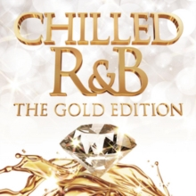 Chilled R&B (Gold Edition), CD / Album Cd