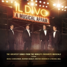 Il Divo: A Musical Affair (Deluxe Edition), CD / Album