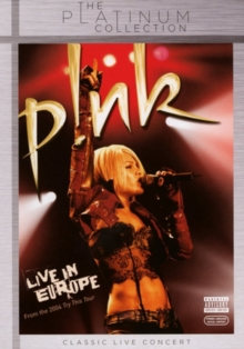 Pink: Live in Europe, DVD