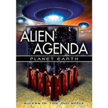 Alien Agenda: Planet Earth - Rulers of Time and Space, DVD