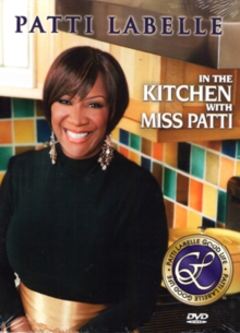 Patti LaBelle: In the Kitchen With Miss Patti, DVD