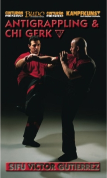 Wing Tsun: Anti-grappling and Chi Gerk, DVD