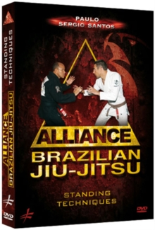 Alliance - Brazilian Jiu-jitsu: Standing Techniques, DVD  DVD