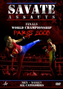 Savate Assauts: World Championship Finals - Paris 2008, DVD