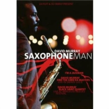 David Murray: Saxophone Man, DVD  DVD