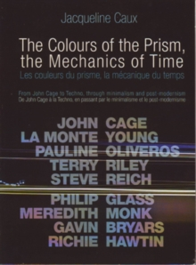 The Colours of the Prism, the Mechanics of Time, DVD