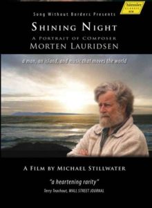Shining Night - A Portrait of Composer Morten Lauridsen, DVD