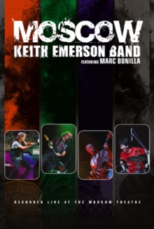 Keith Emerson Band: Moscow, DVD
