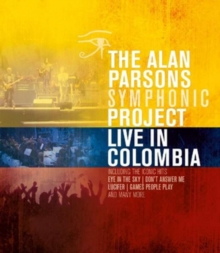 The Alan Parsons Symphonic Project: Live in Colombia, Blu-ray