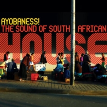 Ayobaness!: The Sound of South African House, CD / Album