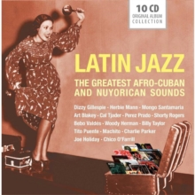 Latin Jazz: The Greatest Afro-Cuban and Nuyorican Sounds, CD / Box Set