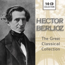 Hector Berlioz: The Great Classical Collection, CD / Box Set