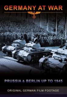 Germany at War: Prussia and Berlin Up to 1945, DVD  DVD