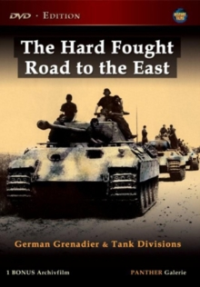 Hard Fought Road to the East - German Grenadier and Tank Division, DVD