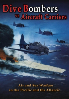 Dive Bombers Vs Aircraft Carriers, DVD