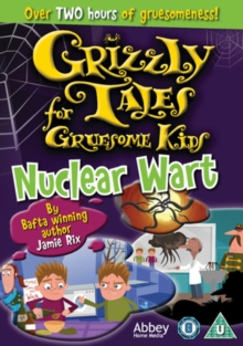Grizzly Tales for Gruesome Kids: Nuclear Wart, DVD