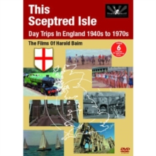 This Sceptred Isle - Day Trips in England 1940s to 1970s, DVD