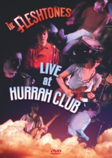 The Fleshtones: Live at the Hurrah Club, DVD