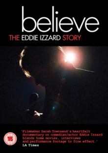 Eddie Izzard: Believe - The Eddie Izzard Story, DVD