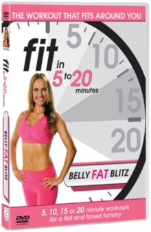 Fit in 5 to 20 Minutes: Belly Fat Blitz, DVD