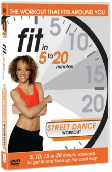 Fit in 5 to 20 Minutes: Street Dance Workout, DVD