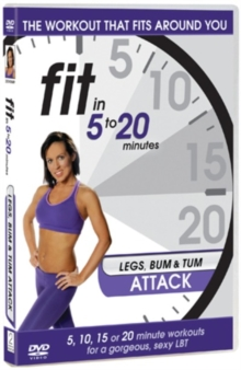 Fit in 5 to 20 Minutes: Legs Bum and Tum Attack, DVD