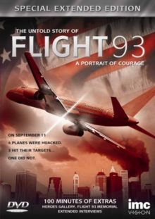 The Untold Story of Flight 93 - A Portrait of Courage: Extended, DVD