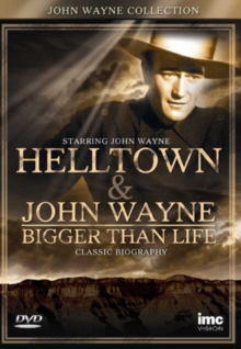 John Wayne Collection: Helltown/John Wayne: Bigger Than Life, DVD