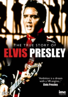 Elvis: The True Story of Elvis Presley, DVD  DVD
