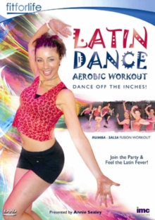 Latin Dance Aerobic Workout: Dance Off the Inches, DVD