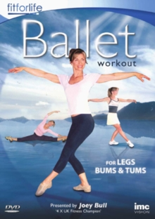 Ballet Workout - For Legs, Bums and Tums, DVD