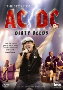 AC/DC: Dirty Deeds - The Story of AC/DC, DVD