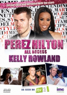Perez Hilton: All Access - Kelly Rowland, DVD