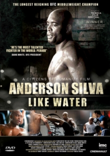 Anderson Silva: Like Water, DVD
