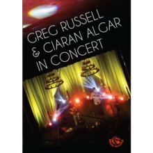 Greg Russell and Ciaran Algar: In Concert, DVD