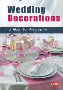Wedding Decorations - A Step By Step Guide, DVD