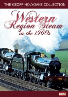 The Geoff Holyoake Collection: Volume 3 - Western Region Steam..., DVD
