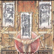 Death By Manipulation, CD / Album