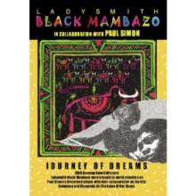 Ladysmith Black Mambazo: Journey of Dreams, DVD