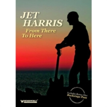 Jet Harris: From There to Here, DVD