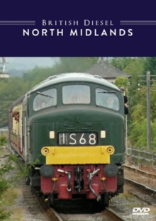 British Diesel Trains: The North Midlands, DVD  DVD