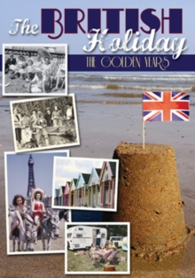 The British Holiday - The Golden Years, DVD