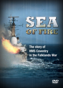 Sea of Fire - The Sinking of HMS Coventry, DVD