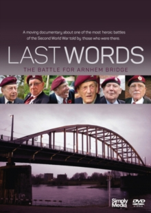 Last Words - The Battle for Arnhem Bridge, DVD